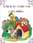 Libro de colorear para niños: Libro de colorear para niños, niñas, niños pequeños, preescolares, niños de 3 a 6 años Cover Image