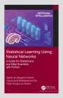 Statistical Learning Using Neural Networks: A Guide for Statisticians and Data Scientists with Python Cover Image