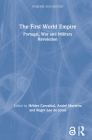 The First World Empire: Portugal, War and Military Revolution (Warfare and History) Cover Image