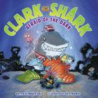 Clark the Shark: Afraid of the Dark Cover Image
