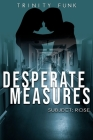 Desperate Measures: Subject: Rose Cover Image