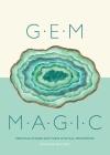Gem Magic: Precious Stones and Their Mystical Qualities Cover Image