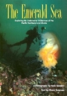 Emerald Sea: Exploring the Underwater Wilderness O Cover Image