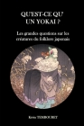 Qu'est-ce qu'un Yokai ?: Les grandes questions sur les créatures du folklore japonais Cover Image