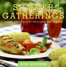Summer Gatherings: Casual Food to Enjoy with Family and Friends (Seasonal Gatherings) Cover Image