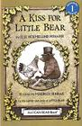 A Kiss for Little Bear (I Can Read Level 1) Cover Image