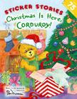 Christmas Is Here, Corduroy! Cover Image