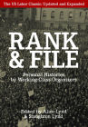 Rank and File: Personal Histories by Working-Class Organizers Cover Image