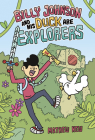 Billy Johnson and His Duck Are Explorers Cover Image