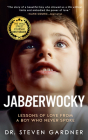 Jabberwocky: Lessons of Love from a Boy Who Never Spoke Cover Image