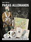 Les Paras Allemands. Volume 3: Batailles, Combats, Documents Et Insignes Cover Image