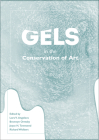 Gels in the Conservation of Art Cover Image