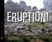 Eruption!: Volcanoes and the Science of Saving Lives (Scientists in the Field Series) Cover Image