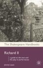 Richard II (Shakespeare Handbooks #35) Cover Image