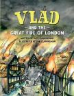 Vlad and the Great Fire of London Cover Image