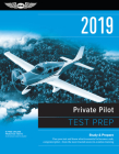 Private Pilot Test Prep 2019: Study & Prepare: Pass Your Test and Know What Is Essential to Become a Safe, Competent Pilot from the Most Trusted Sou Cover Image