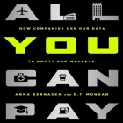 All You Can Pay: How Companies Use Our Data to Empty Our Wallets Cover Image