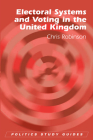 Electoral Systems and Voting in United Kingdom (Politics Study Guides) Cover Image