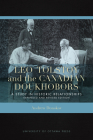 Leo Tolstoy and the Canadian Doukhobors: A Study in Historic Relationships. Expanded and Revised Edition. Cover Image