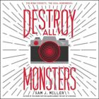 Destroy All Monsters Lib/E Cover Image