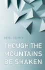 Though the Mountains Be Shaken Cover Image