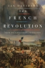 The French Revolution: From Enlightenment to Tyranny Cover Image