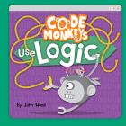 Code Monkeys Use Logic Cover Image