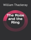 The Rose and the Ring Cover Image