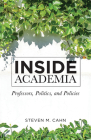 Inside Academia: Professors, Politics, and Policies Cover Image