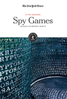 Spy Games: Cracking Government Secrets (In the Headlines) Cover Image