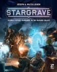 Stargrave: Science Fiction Wargames in the Ravaged Galaxy Cover Image