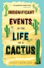 Insignificant Events in the Life of a Cactus Cover Image