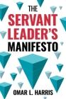 The Servant Leader's Manifesto Cover Image