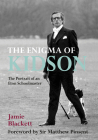 The Enigma of Kidson: The Portrait of an Eton Schoolmaster Cover Image