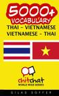 5000+ Thai - Vietnamese Vietnamese - Thai Vocabulary Cover Image