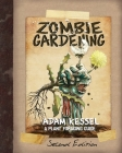 Zombie Gardening: Second Edition Cover Image