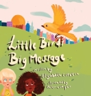 Little Bird's Big Message Cover Image
