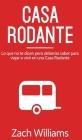 Casa Rodante: Lo que no te Dicen pero Deberías Saber para Viajar o Vivir en una Casa Rodante Cover Image