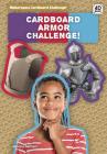 Cardboard Armor Challenge! Cover Image
