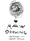 Raw Drawing: spontaneous and carefree drawing Cover Image