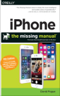 iPhone: The Missing Manual: The Book That Should Have Been in the Box Cover Image
