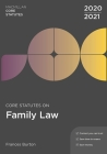 Core Statutes on Family Law 2020-21 Cover Image