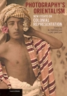 Photography's Orientalism: New Essays on Colonial Representation (Issues & Debates) Cover Image