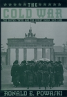 The Cold War: The United States and the Soviet Union 1917-1991 Cover Image