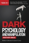 DARK PSYCHOLOGY AND MANIPULATION MASTERY BIBLE 7 Books in 1: How to Analyze People, Mind Control & Persuasion, Hypnosis, Empath, Anger Management, Cog Cover Image