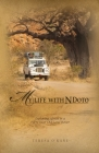 My Life with Ndoto: Exploring Africa in a Forty-Year-Old Land Rover Cover Image