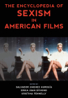 The Encyclopedia of Sexism in American Films (National Cinemas) Cover Image