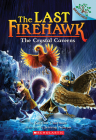 The Crystal Caverns: A Branches Book (The Last Firehawk #2) Cover Image