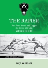 The Rapier Part Four Sword and Dagger and Sword and Cape Workbook: Left Handed Layout Cover Image