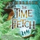 The Time Fetch Lib/E Cover Image